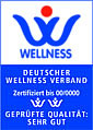 Deutscher Wellnessverband: gepr�fte Qualit�t SEHR GUT